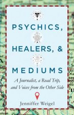 PSYCHICS HEALERS & MEDIUMS