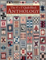 4 X 5 QUILT-BLOCK ANTHOLOGY