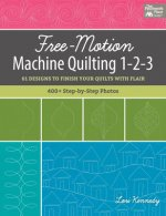 FREE-MOTION MACHINE QUILTING 1