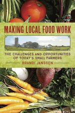 MAKING LOCAL FOOD WORK