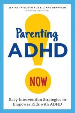 PARENTING ADHD NOW