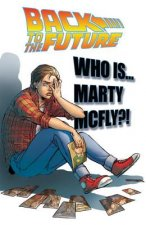 Back To The Future Who Is Marty McFly?