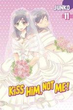 Kiss Him, Not Me 11