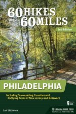 60 HIKES W/IN 60 MILES PHILADE