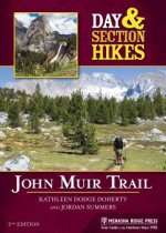 DAY & SECTION HIKES JOHN MUIR
