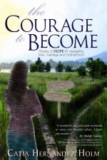 COURAGE TO BECOME
