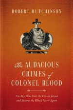 AUDACIOUS CRIMES OF COLONEL BL