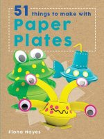 51 THINGS TO MAKE W/PAPER PLAT