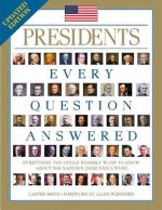 Presidents: Every Question Answered