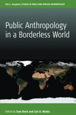 PUBLIC ANTHROPOLOGY IN A BORDE