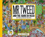 MR TWEED & THE BAND IN NEED