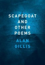 SCAPEGOAT & OTHER POEMS