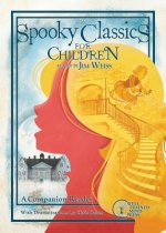 SPOOKY CLASSICS FOR CHILDREN