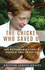 CHICKEN WHO SAVED US