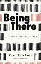 BEING THERE JOURNALISM 1978-20