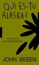 Qui es-tu, Alaska?