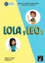 Lola y Leo - Cuaderno de ejercicios. Vol.1
