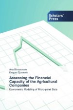 Assessing the Financial Capacity of the Agricultural Companies
