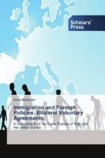 Immigration and Foreign Policies: Bilateral Voluntary Agreements