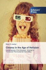 Cinema in the Age of Helixism