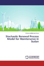 Stochastic Renewal Process Model for Maintenance in Sudan