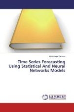 Time Series Forecasting Using Statistical And Neural Networks Models