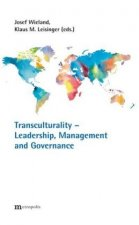 Transculturality - Leadership, Management and Governance