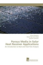 Porous Media in Solar Heat Receiver Applications