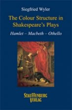 The Colour Structure in Shakespeare's Plays