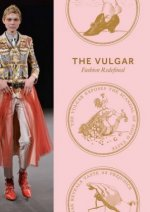 The Vulgar. Fashion Redefined