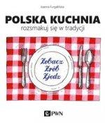 Polska kuchnia Rozsmakuj sie w tradycji