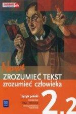 Nowe Zrozumiec tekst zrozumiec czlowieka Podrecznik 2.2 Zakres podstawowy i rozszerzony