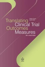 TRANSLATING CLINICAL TRIAL OUT