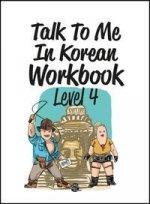 Talk To Me In Korean Workbook Level 4