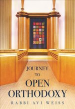 JOURNEY TO OPEN ORTHODOXY