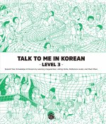 Talk To Me In Korean Level 3 (downloadable Audio Files Included)
