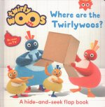 Where are the Twirlywoos?