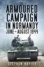 Armoured Campaign in Normandy