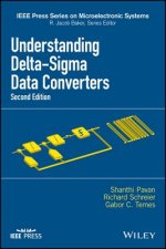 Understanding Delta-sigma Data Converters, Second Edition