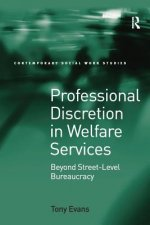 PROFESSIONAL DISCRETION IN WELFARE