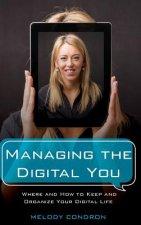 Managing the Digital You