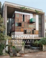 Renovate: Innovate Reclaimed and Upcycled Dwellings