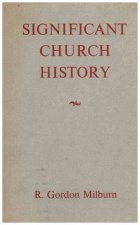 SIGNIFICANT CHURCH HIST