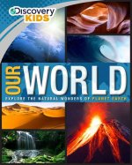 DISCOVERY KIDS OUR WORLD