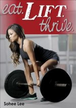 Eat. Lift. Thrive.