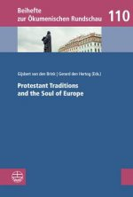 Prostestant Traditions and the Soul of Europe