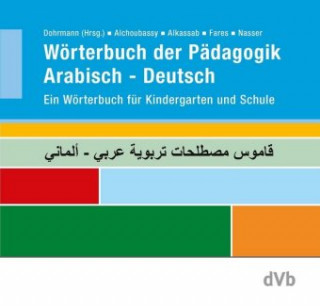 Wörterbuch der Pädagogik Arabisch-Deutsch