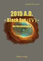 2015 A.D. - Black Eye (IV)