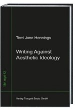 Writing Against Aesthetic Ideology