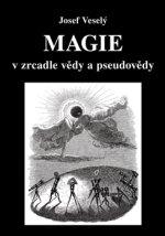 Magie v zrcadle vědy a pseudovědy